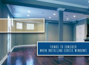Things to Consider When Installing Egress Windows